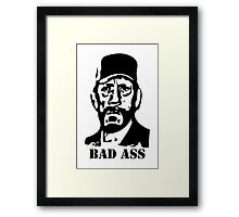 Bad Ass Framed Print