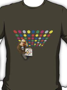 You're twisting my mellon man! T-Shirt