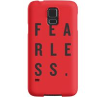 FEAR LESS. Samsung Galaxy Case/Skin