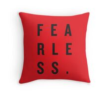 FEAR LESS. Throw Pillow