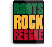 ROOTS ROCK REGGAE Metal Print