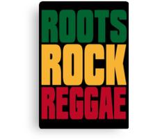 ROOTS ROCK REGGAE Canvas Print