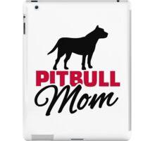 Pitbull Mom iPad Case/Skin