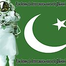 Always Pakistan First*Pakistani Space Explorers by Kenny Irwin