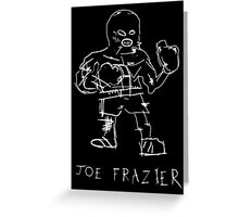 Joe Frazier - basquiat inspired Greeting Card
