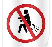 NO Farting Sign Poster