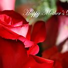 Happy Mother's Day by 4getsundaydrvs