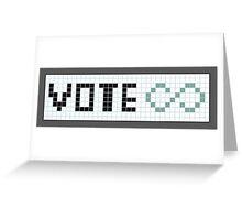 Vote Infinity! Greeting Card