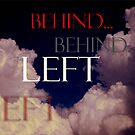 Left Behind ~ The Day and Hour Unknown by RockyWalley