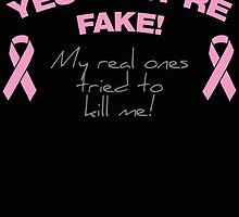YES THEY ARE FAKE! my real ones tried to kill me! by birthdaytees