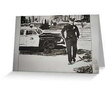 The Cops are Coming Greeting Card