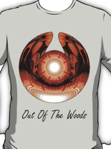 Out Of The Woods T-Shirt