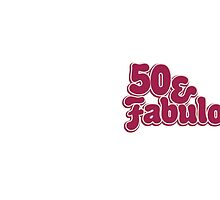 50 and fabulous by Boogiemonst