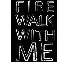 Fire Walk With Me (Twin Peaks) Photographic Print