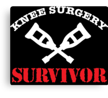 Cool 'Knee Surgery Survivor' Recovery T-Shirt and Gifts Canvas Print