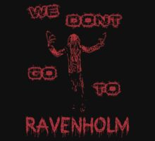 We Don't Go To Ravenholm - Half Life 2 by SwankyOctopus