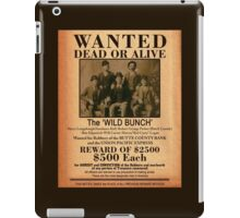 The Wild Bunch Wanted Poster iPad Case/Skin
