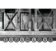 TOUGH LOVE - IRON WALL by Paul Kalbfleisch