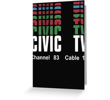 Videodrome (Civic TV Channel 83) Greeting Card