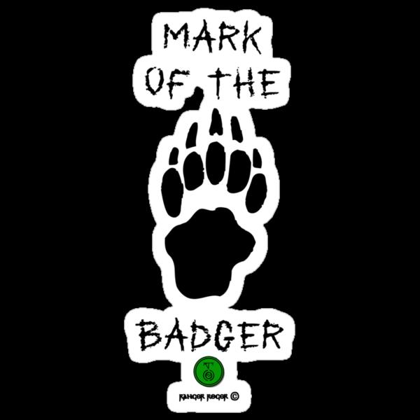 Mark of the Badger by RangerRoger
