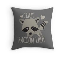 Crazy Racoon Lady Throw Pillow