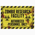 ZOMBIE RESEARCH FACILITY sign by thatstickerguy