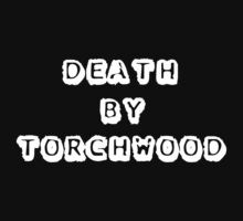 Death By Torchwood by CelticFox