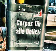 Corpus (für alle) Delicti by metronomad