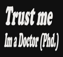 Trust me im a doctor T-Shirt