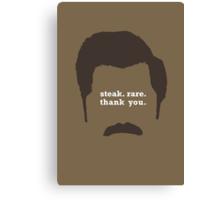 "The Ron // ""Steak. Rare. Thank You."" Canvas Print"