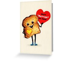 Valentine's Day! Toast Valentine Greeting Card