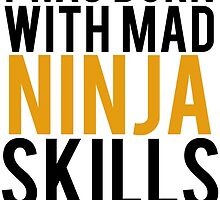 Mad Ninja Skills Funny Gamer by mralan