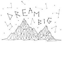 Dream Big by Marissa Falk-Varcoe