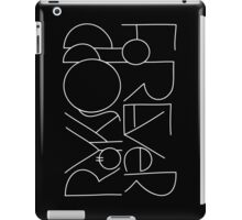 Forever (White Text 2) iPad Case/Skin