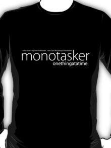 """Monotasker """"onethingatatime"""" T-Shirt"""