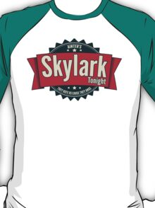 Skylark Tonight Ainter's T-Shirt