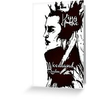 King of the Woodland Realm - Thranduil Greeting Card