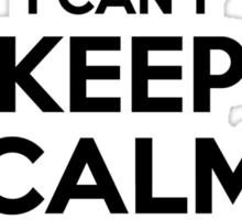 I cant keep calm Im a COOKIE Sticker
