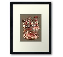 Invasion of the Pizza Snatchers Framed Print