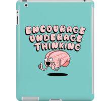 Encourage Underage Thinking iPad Case/Skin
