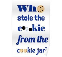 Who Stole The Cookie From The Cookie Jar? Poster