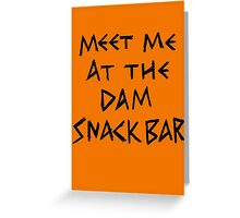 The Dam Snack Bar Greeting Card