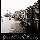 Grand Canal Morning by DavidROMAN