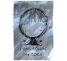 I Can Touch My Toes! Poster