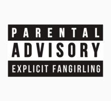 Parental Advisory - Explicit Fangirling by TimeLadyF