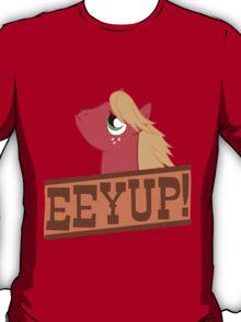 Eeyup! T-Shirt