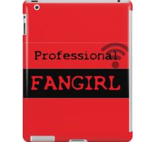 Professional fangirl iPad Case/Skin