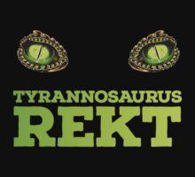 T Rekt by SCshirts