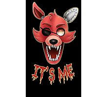 FIVE NIGHTS AT FREDDY'S-FOXY-IT'S ME Photographic Print