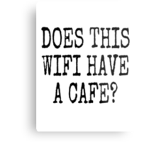 DOES THIS WIFI HAVE A CAFE? Metal Print